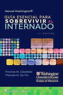Manual Washington Guía Esencial para Sobrevivir al Internado