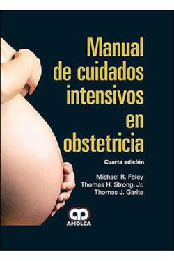 Manual de Cuidados Intensivos en Obstetricia